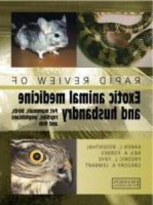Rapid Review of Small Exotic Animal Medicine & Husbandry