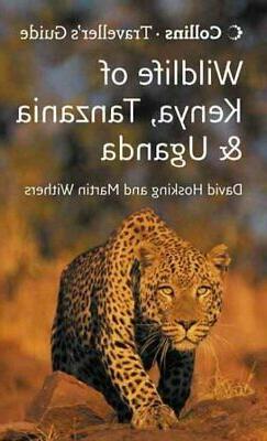 Wildlife of Kenya, Tanzania and Uganda, Paperback by Hosking
