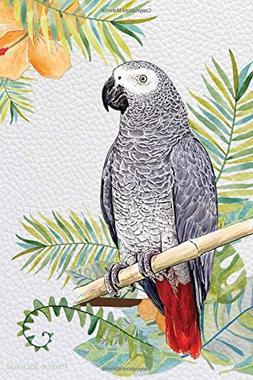Parrot Journal: African Grey Parrot Journal for Parrot Healt